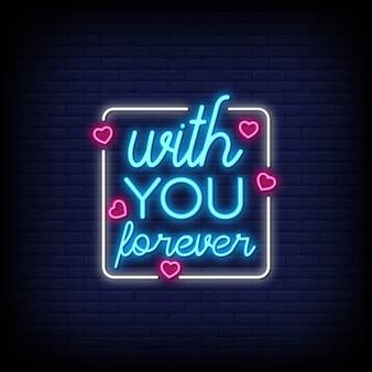 With you forever para póster en estilo neón. citas románticas y palabra en estilo de letrero de neón.