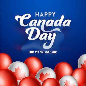 1. juli, happy canada day schriftart mit national flag color glossy ballons auf blauem hintergrund.