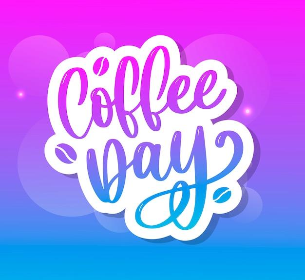 1. oktober internationaler kaffeetag schriftzug aufkleber