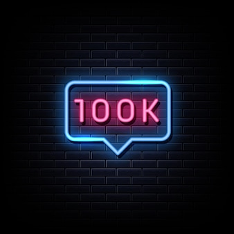 100k follower neon signs style text