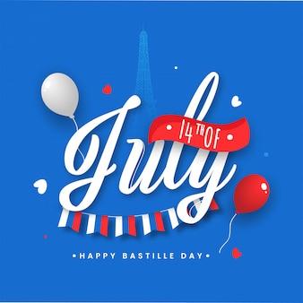14. juli schriftart mit luftballons und flaggenflagge auf eiffelturm-blauem hintergrund für glückliches bastille-tageskonzept.