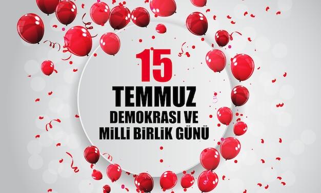 15. juli, frohe feiertage demokratie republik türkei türkisch sprechen 15 temmuz demokrasi ve milli birlik gunu