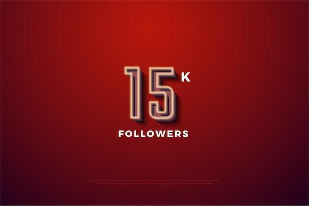 15k follower-hintergrund mit milchig weiß gestreiften zahlen auf rotem vignettenhintergrund.
