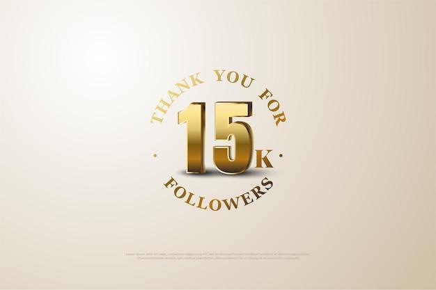 15k follower hintergrund mit schattierten 3-dimensionalen goldzahlen.