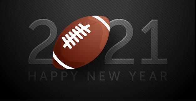 2021 frohes neues jahr. hintergrund mit einem rugbyball.