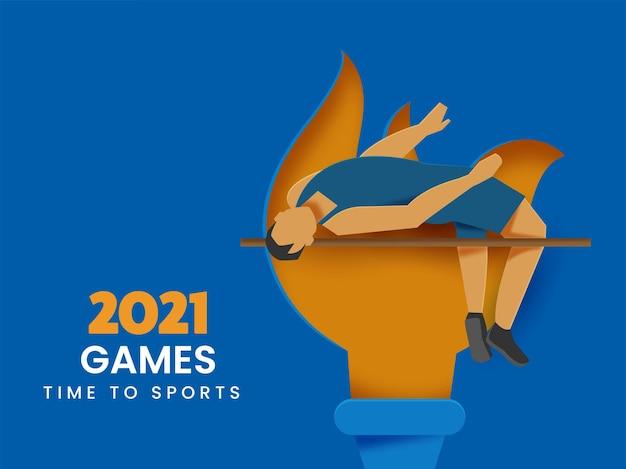 2021 spiele zeit zum sportkonzept mit gesichtslosem hochspringer auf orangefarbenem und blauem papier geschnitten flammenden fackelhintergrund.