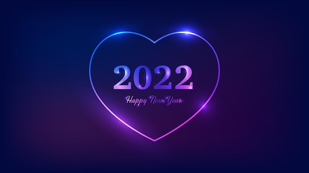 2022 frohes neues jahr neon-hintergrund. neonrahmen in herzform mit leuchtenden effekten für weihnachtsgrußkarten, flyer oder poster. vektor-illustration