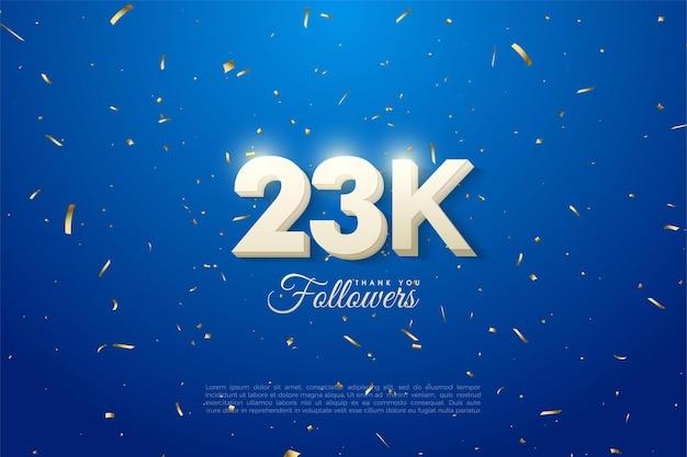23.000 follower mit geprägten 3d-zahlen