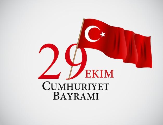 29 ekim cumhuriyet bayraminiz. übersetzung 29. oktober tag der republik türkei