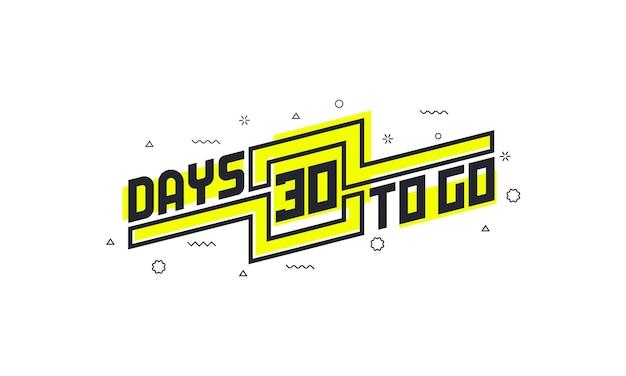 30 tage bis zum countdown-zeichen für verkauf oder werbung.