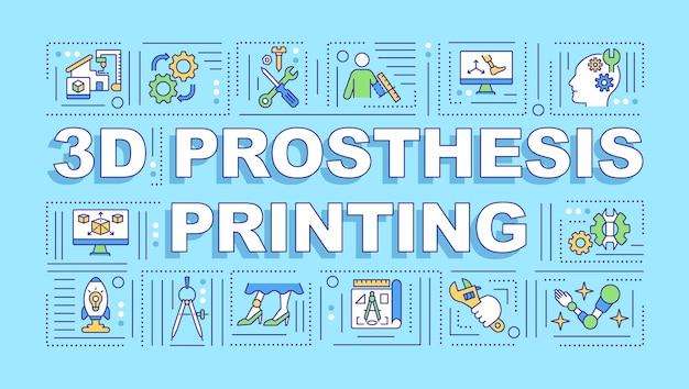 3d-prothesendruck-wortkonzept-banner. innovative herstellung von geräten. infografiken mit linearen symbolen. isolierte typografie.