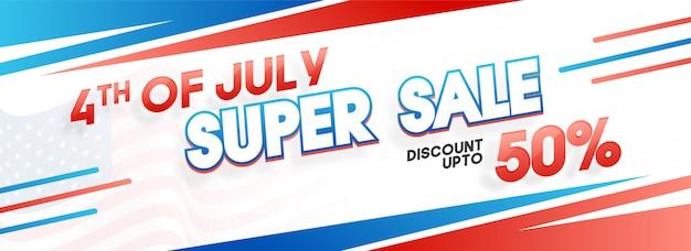 4. juli super sale