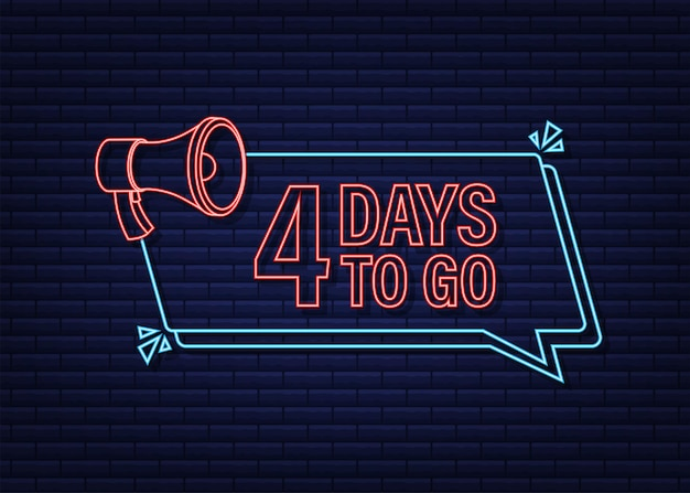 4 tage zu gehen megaphon banner neon-stil-ikone vektor-typografisches design