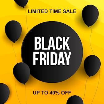 40 prozent preisnachlass. gelbes banner des schwarzen freitagsverkaufs mit schwarzen luftballons.
