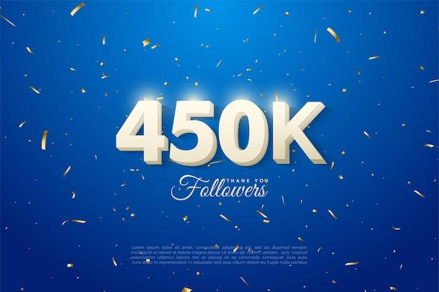 450.000 follower mit reinweißen zahlen