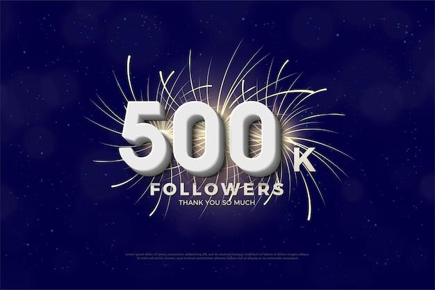 500.000 follower hintergrund mit 3d-zahlen und feuerwerk