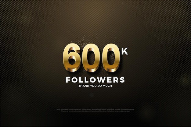 600.000 follower mit 3d-goldzahlen