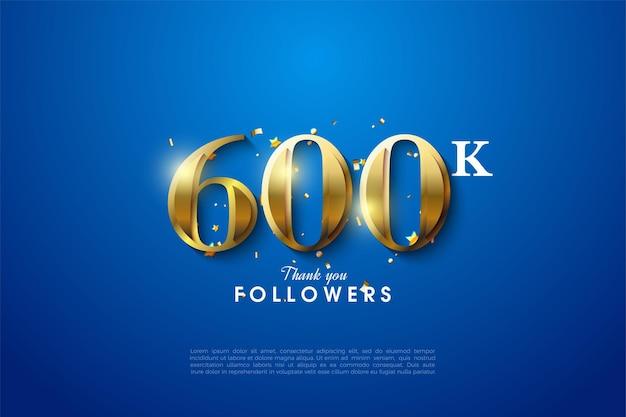 600.000 follower mit goldenen zahlen auf blauem hintergrund