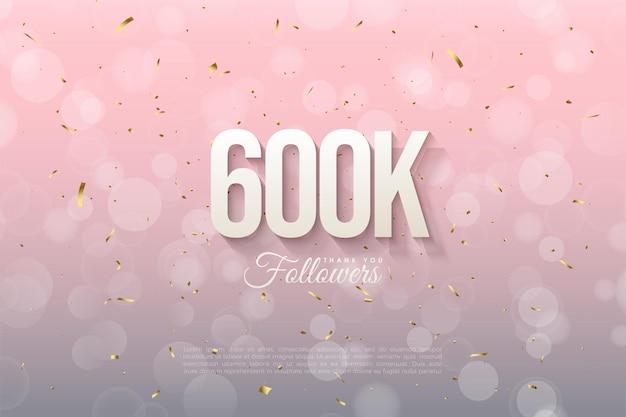 600.000 follower mit sanft schattierten zahlen