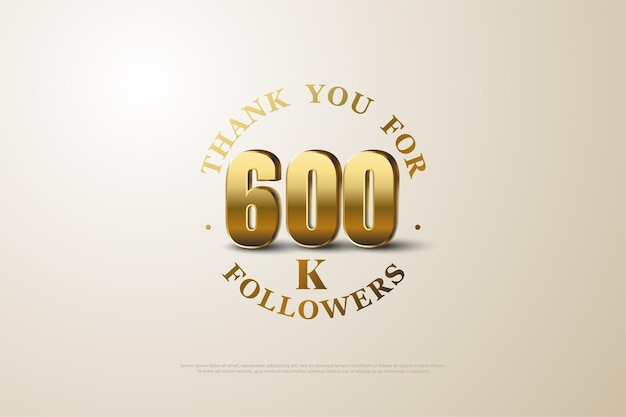 600.000 follower mit schattierten 3d-goldzahlen