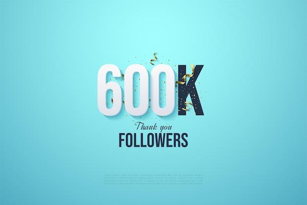600.000 follower mit zahlen auf einem sauberen blauen hintergrund