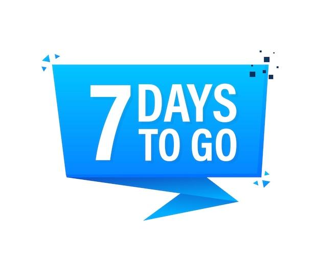 7 days to go poster im flachen stil