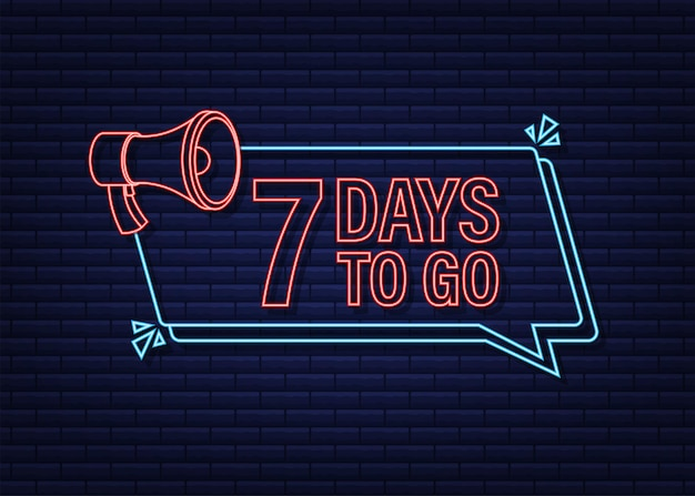 7 tage bis zum megaphon banner neon-stil-ikone vektor-typografisches design