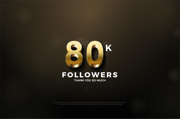 80.000 follower mit geprägter und glänzender 3d-goldnummer