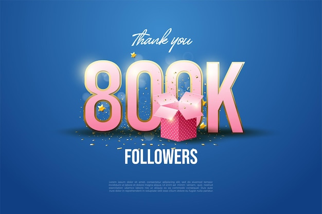 800.000 follower mit zahlen und geschenkboxen
