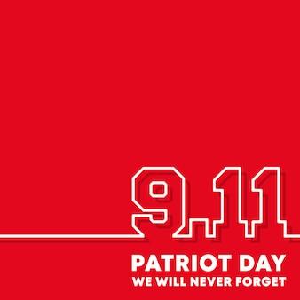 9.11 patriotentag, wir werden den hintergrund nie vergessen.