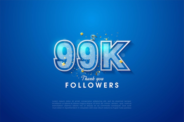 99k follower mit doppeltem zahlenrahmen auf blauem hintergrund