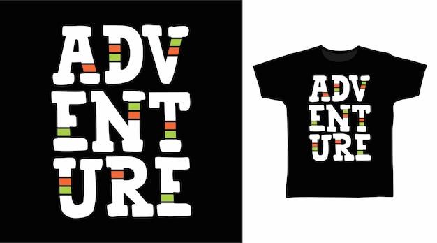 Abenteuer-typografie-t-shirt-druckdesign