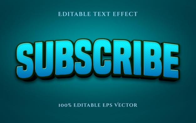 Abonnieren sie 3d schönen blauen bearbeitbaren vektortexteffektstil