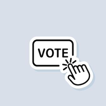 Abstimmungsaufkleber. symbol für online-abstimmung. klicken sie mit der hand auf das liniensymbol für die abstimmungsschaltfläche. vektor auf isoliertem hintergrund. eps 10.