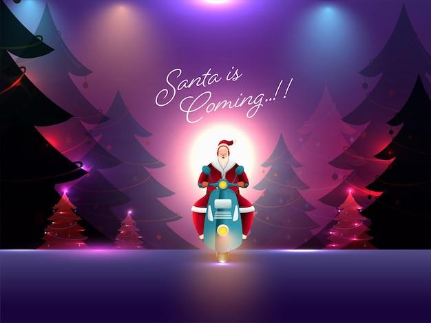 Abstrakte lichter fokussieren hintergrund mit dekorativen weihnachtsbäumen, weihnachtsmann, der roller reitet und gegebene nachricht santa kommt.