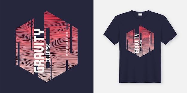 Abstraktes modisches t-shirt und kleidungsdesign der schwerkraft kollabieren