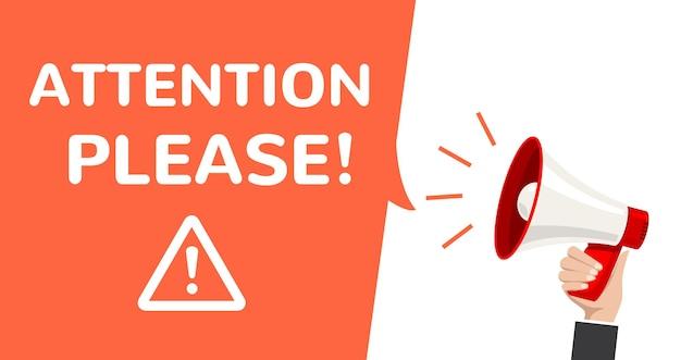 Achtung megaphon-vektor-informationsansage. wichtige aufmerksamkeit bitte poster benachrichtigen.