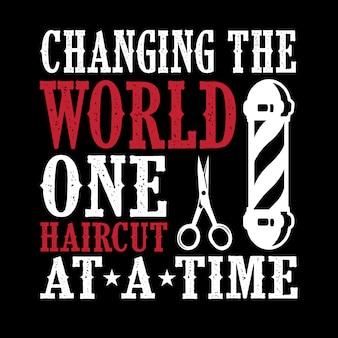 Ändern der welt einen haarschnitt