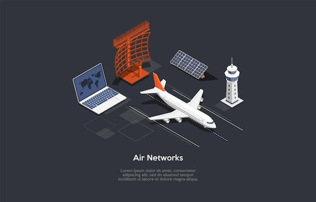Air networks-konzept-design. cartoon 3d-stil, isometrische vektor-illustration mit text. flugzeugelemente auf dunklem hintergrund. flugzeug, laptop mit weltkarte auf dem bildschirm, solarbatterie, infografiken.