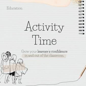 Aktivitätszeitvorlage auf papier mit schülergekritzel