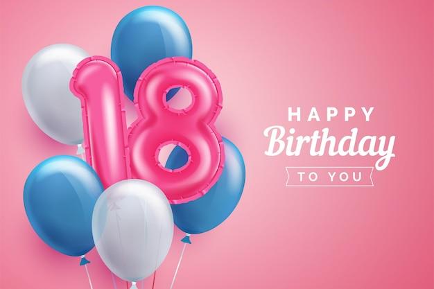Alles gute zum 18. geburtstag hintergrund mit realistischen luftballons