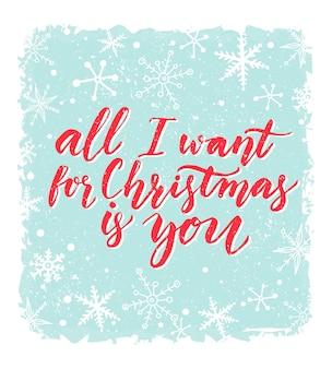 Alles was ich zu weihnachten will, bist du grußkarte mit romantischem spruch rote kalligraphie bei blau
