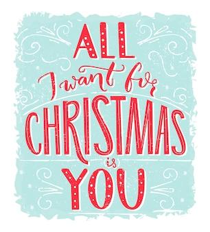 Alles, was ich zu weihnachten will, bist du grußkarte mit romantischem zitat roter schriftzug bei blauem frost