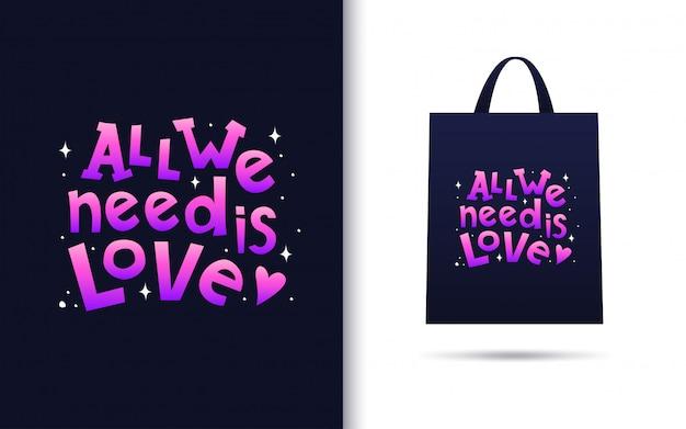 Alles was wir brauchen ist liebesbeschriftung und merchandising