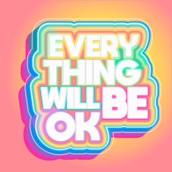 Alles wird in ordnung sein, positive beschriftung
