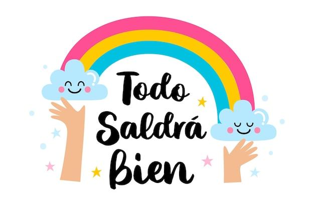 Alles wird in ordnung sein, schriftzug in spanisch mit regenbogen