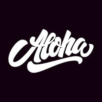 Aloha. schriftzug auf dunklem hintergrund. element für plakat, karte, t-shirt. illustration