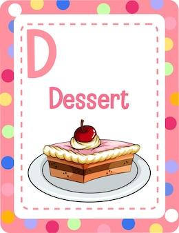Alphabet-lernkarte mit buchstaben d für dessert