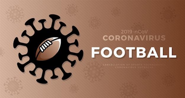 American football vorsicht coronavirus. stoppen sie den ausbruch. coronavirus-gefahr und risiko für die öffentliche gesundheit krankheit und grippeausbruch. absage von sportveranstaltungen und spielkonzept