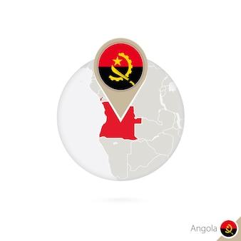 Angola-karte und flagge im kreis. karte von angola, angola-flaggenstift. karte von angola im stil des globus. vektor-illustration.